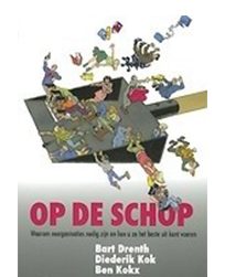 Op de schop. Over reorganisaties